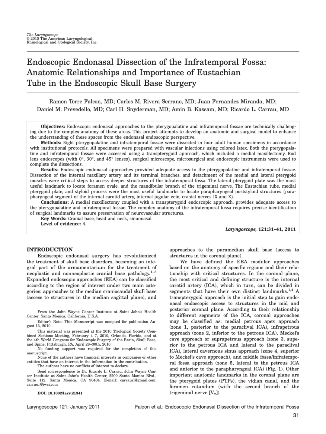 Endoscopic Endonasal Dissection of the Infratemporal Fossa: Anatomic Relationships and Importance of Eustachian Tube in the Endoscopic Skull Base Surgery