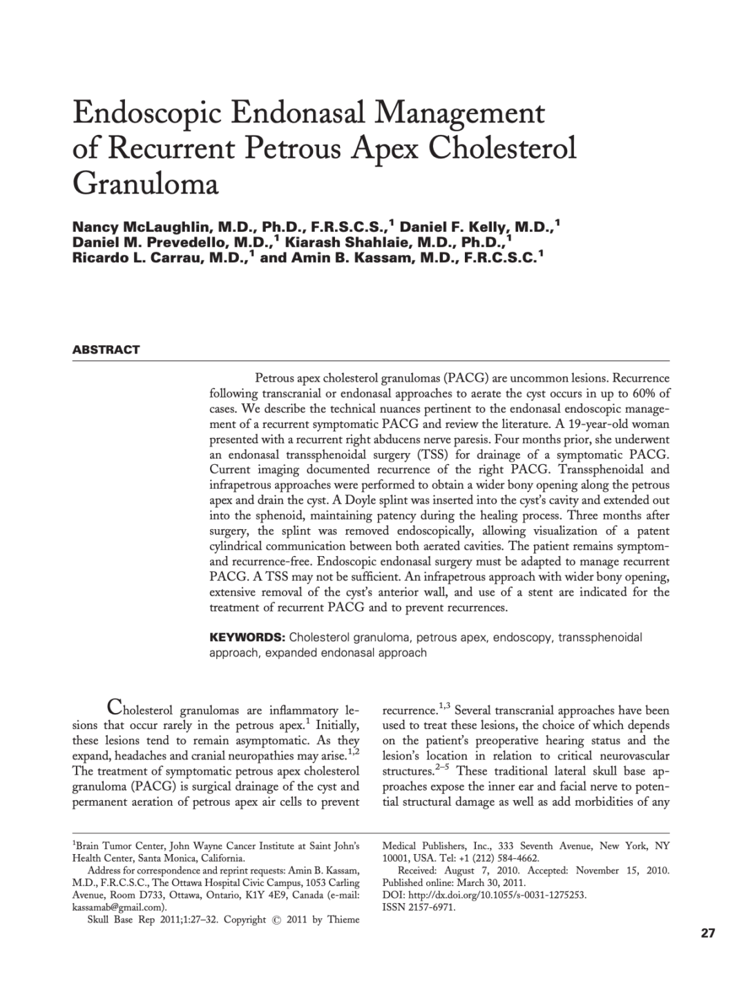 Endoscopic Endonasal Management of Recurrent Petrous Apex Cholesterol Granuloma