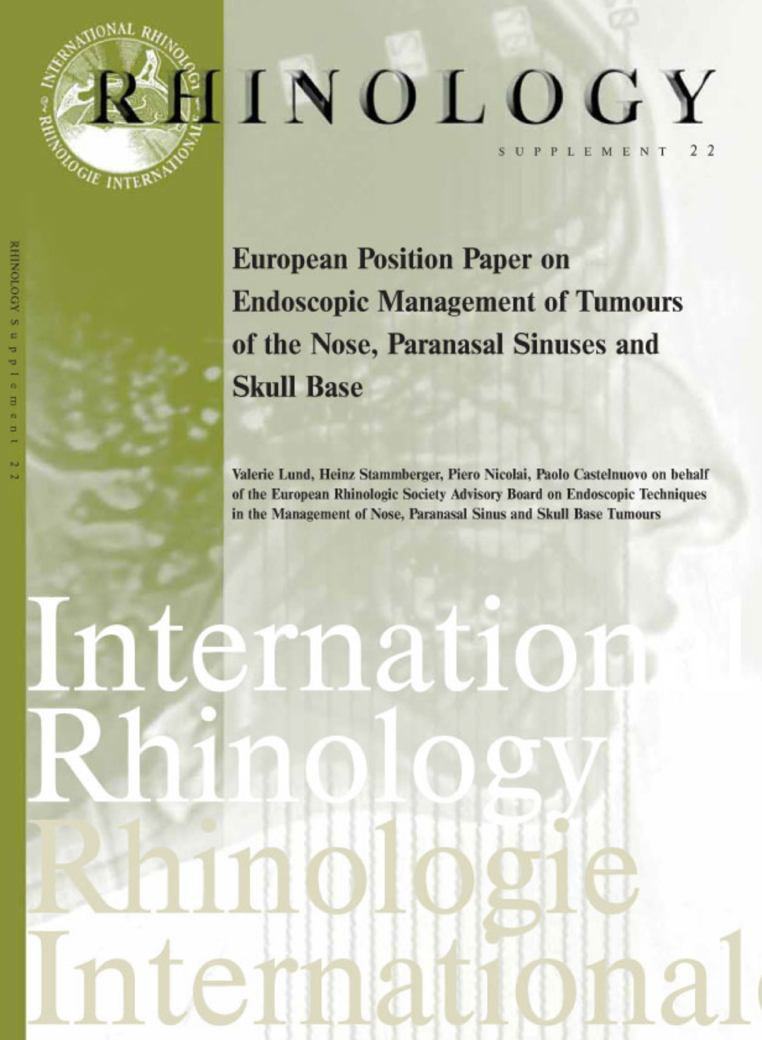 European position paper on endoscopic management of tumours of the nose paranasal sinuses and skull base