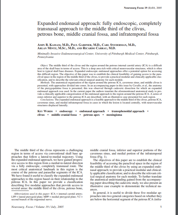 Expanded endonasal approach: fully endoscopic, completely transnasal approach to the middle third of the clivus, petrous bone, middle cranial fossa, and infratemporal fossa