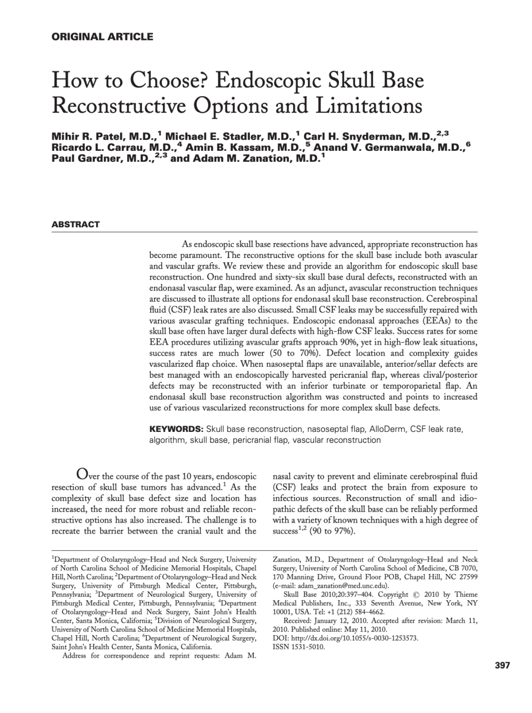 How to Choose? Endoscopic Skull Base Reconstructive Options and Limitations