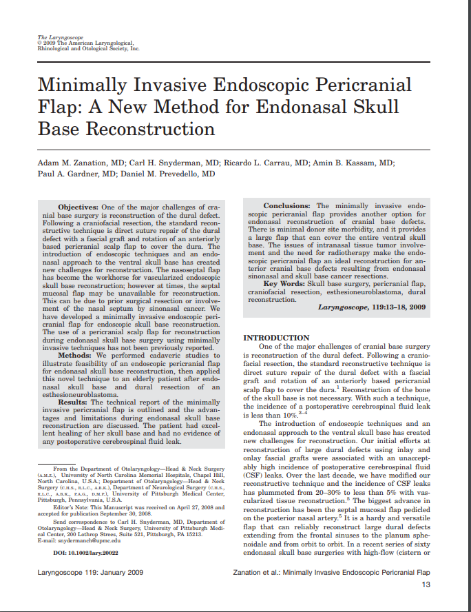 Minimally Invasive Endoscopic Pericranial Flap: A New Method for Endonasal Skull Base Reconstruction