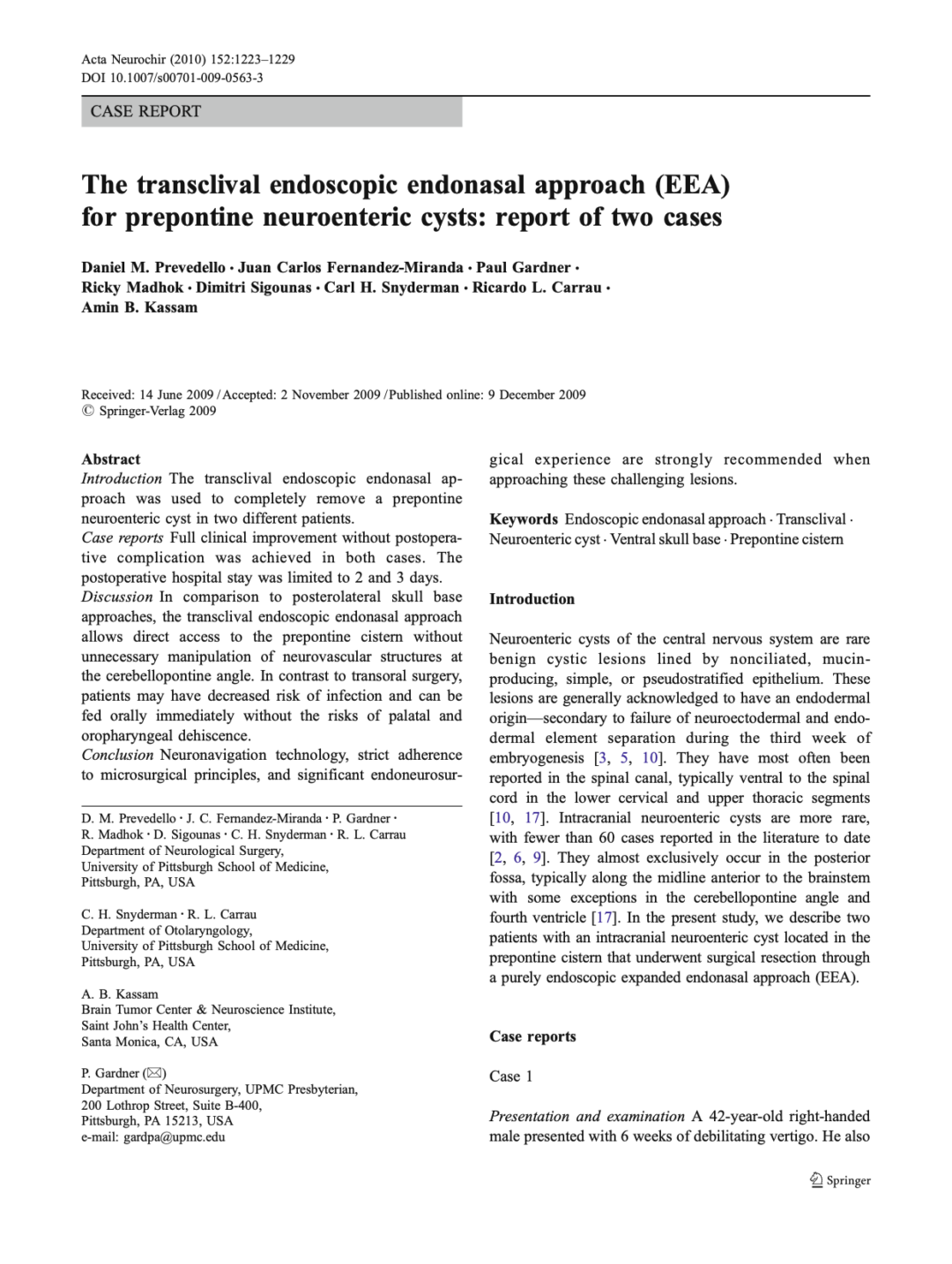 The transclival endoscopic endonasal approach (EEA) for prepontine neuroenteric cysts: report of two cases