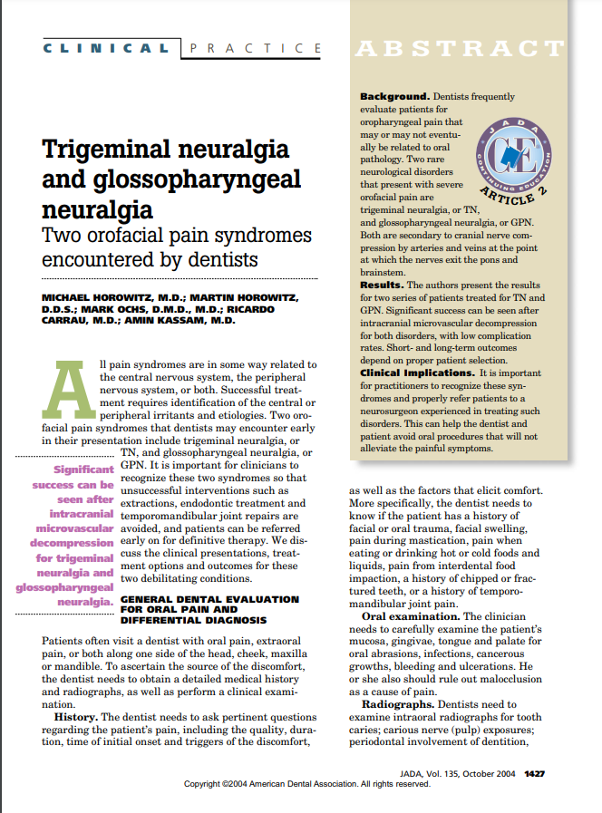 Trigeminal neuralgia and glossopharyngeal neuralgia Two orofacial pain syndromes encountered by dentists